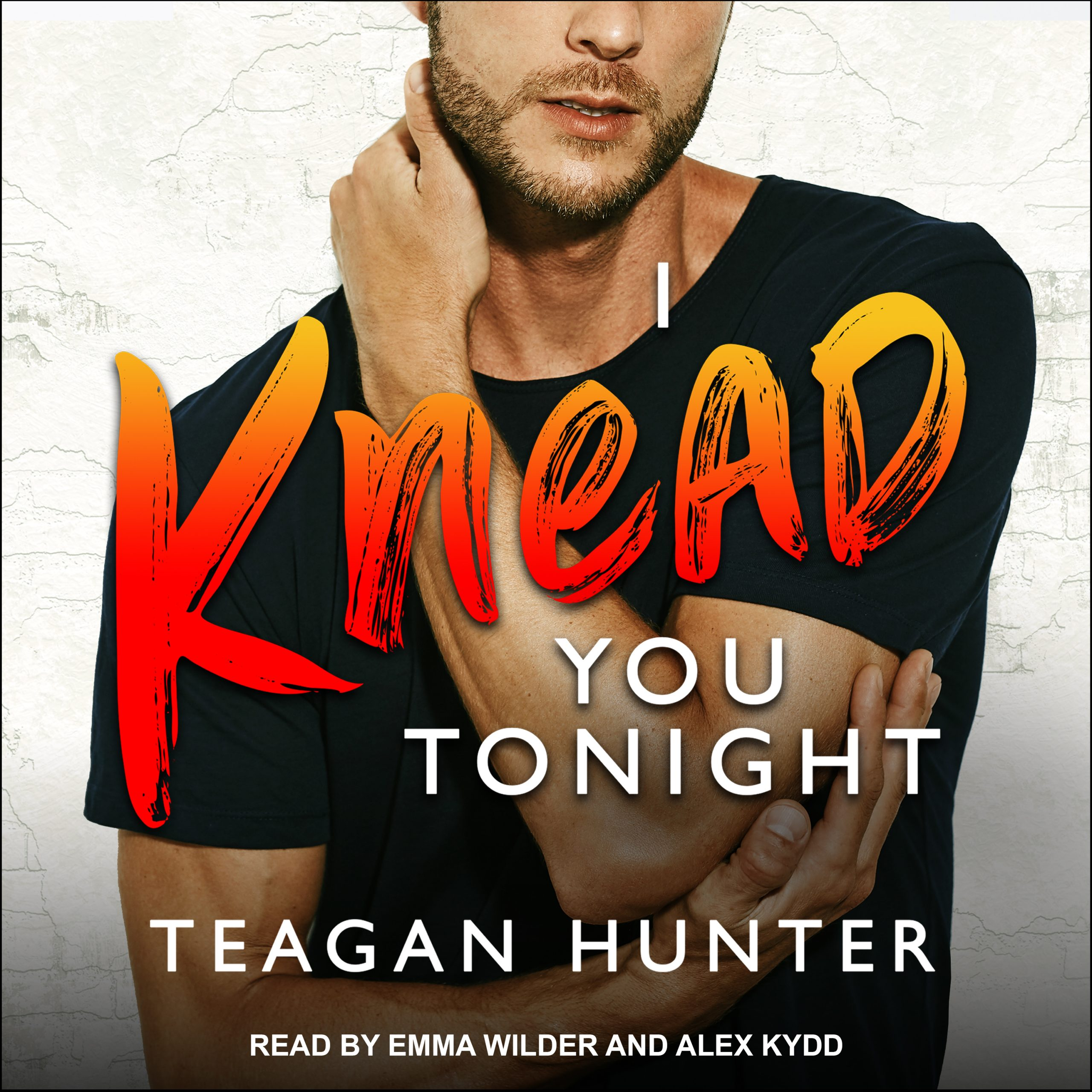 I Knead You Tonight Audio